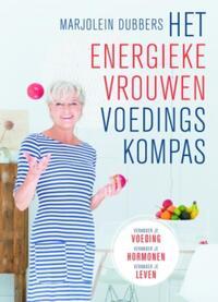 Het Energieke Vrouwen Voedingskompas-Marjolein Dubbers-eBook