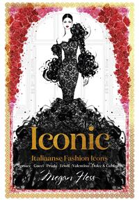 ICONIC - Italiaanse Fashion Icons-Megan Hess