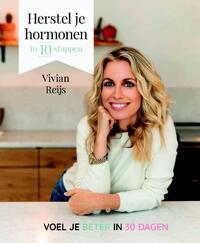 Herstel je hormonen in 10 stappen-Vivian Reijs