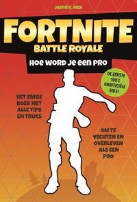 Fortnite Battle Royale - Hoe word je een pro-Jason R. Rich