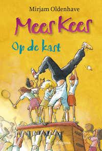 Mees Kees / Op de kast-Mirjam Oldenhave