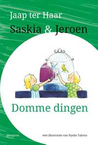 Saskia en Jeroen - Domme dingen-Jaap ter Haar