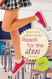 Reach for the stars-Kristine Groenhart