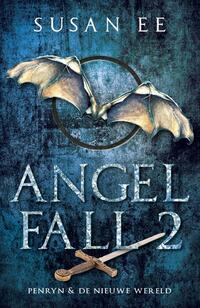 Angelfall 2 - Penryn & De nieuwe wereld-Susan Ee-eBook