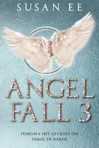 Angelfall 3 - Penryn en Het gevecht om hemel en aarde-Susan Ee-eBook
