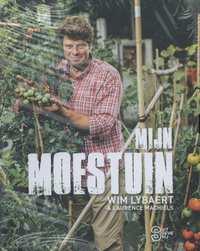 Box Mijn Moestuin/ Mijn Oogst-Laurence Machiels, Wim Lybaert
