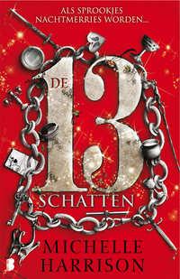 De 13 Schatten-Michelle Harrison