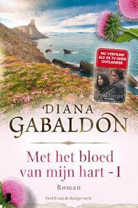 Met het bloed van mijn hart - 1-Diana Gabaldon