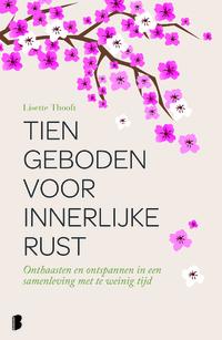 Tien geboden voor innerlijke rust-Lisette Thooft