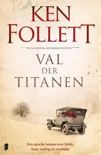 Century 1 - Val der Titanen-Ken Follett