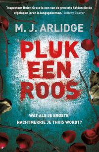 Pluk een roos-M.J. Arlidge