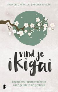 Vind je ikigai-Francesc Miralles, Héctor García