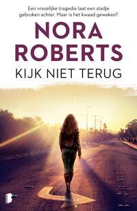 Kijk niet terug-Nora Roberts
