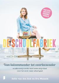 De schoolfabriek-Eva Munnik, Sofie van den Enk