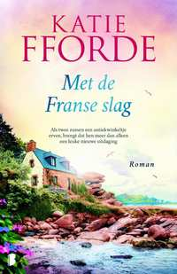 Met de Franse slag-Katie Fforde