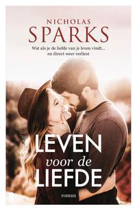 Leven voor de liefde-Nicholas Sparks