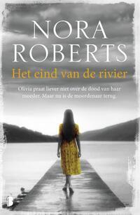 Het eind van de rivier-Nora Roberts