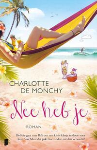 Nee heb je-Charlotte de Monchy