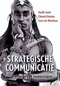 Strategische communicatie-Cees van Woerkum, Chantal Steuten, Noelle Aarts