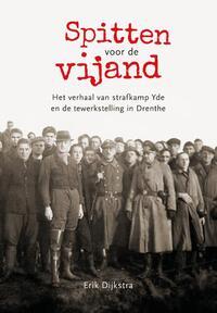Spitten voor de vijand-Erik Dijkstra