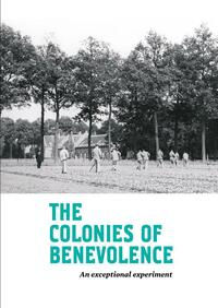 The Colonies of Benevolence-Fleur Albers, Kathleen de Clercq, Marcel-Armand van Nieuwpoort, Marja van den Broek