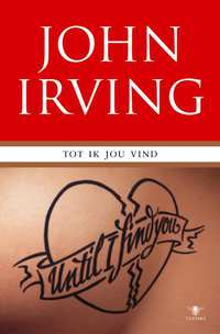 Tot ik jou vind-John Irving
