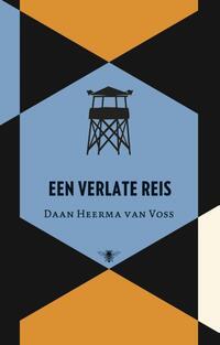 Een verlate reis-Daan Heerma van Voss