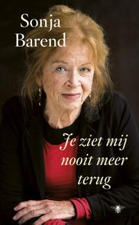 Je ziet mij nooit meer terug-Sonja Barend