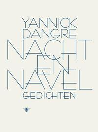 Nacht & navel-Yannick Dangre