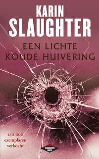 Een lichte koude huivering-Karin Slaughter-eBook