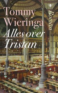 Alles over Tristan-Tommy Wieringa-eBook
