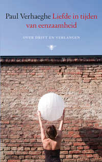 Liefde in tijden van eenzaamheid-Paul Verhaeghe