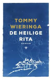 De heilige Rita-Tommy Wieringa-eBook