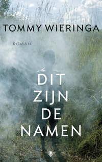 Dit zijn de namen-Tommy Wieringa