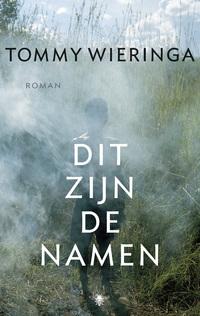 Dit zijn de namen-Tommy Wieringa-eBook
