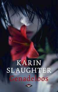Genadeloos-Karin Slaughter-eBook