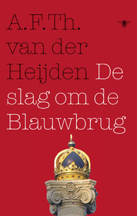 De slag om de Blauwbrug-A.F.Th. van der Heijden