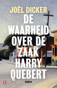 De waarheid over de zaak Harry Quebert-Joël Dicker-eBook