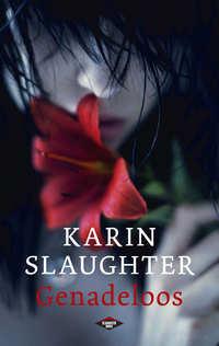 Genadeloos-Karin Slaughter