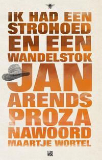 Ik had een strohoed en een wandelstok-Jan Arends-eBook