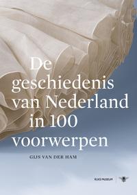De geschiedenis van Nederland in 100 voorwerpen-Gijs van der Ham-eBook