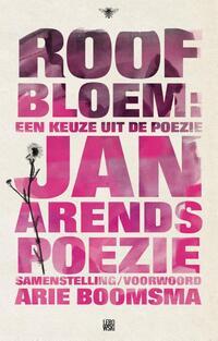 Roofbloem-Arie Boomsma, Jan Arends