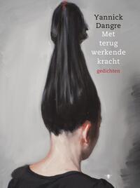 Met terugwerkende kracht-Yannick Dangre-eBook