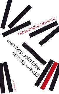 Een bepaald idee van de wereld-Alessandro Baricco