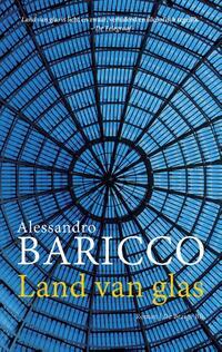 Land van glas-Alessandro Baricco
