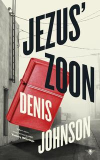 Jezus' zoon-Denis Johnson