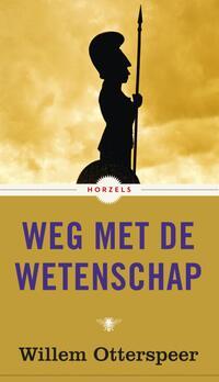 Weg met de wetenschap-Willem Otterspeer-eBook