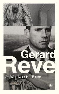 Op weg naar het einde-Gerard Reve