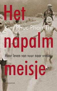 Het napalmmeisje-Kim Phuc Phan Thi