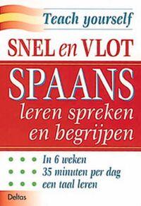 Snel en vlot Spaans leren spreken en begrijpen-E. Smith